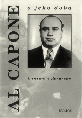 Laurence Bergreen: Al Capone a jeho doba